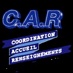 C.A.R. Coordination Accueil & Renseignements